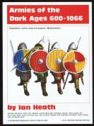 WRG: Armies of the Dark Ages 600 – 1066 2nd Ed by Ian Heath P/B